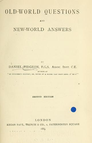 Old-world questions and new-world answers