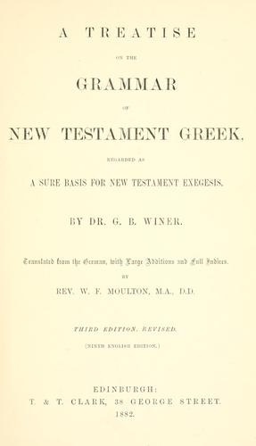 Download A treatise on the grammar of New Testament Greek
