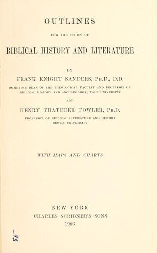 Outlines for the study of Biblical history and literature