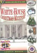 Download The White House Christmas Mystery (Carole Marsh Mysteries)