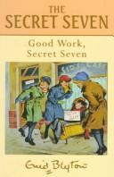 Good Work, Secret Seven (Galaxy Children's Large Print)