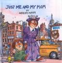 Download Just Me and My Mom (Golden Look-Look Books)