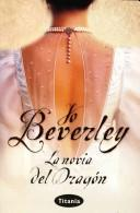 La Novia Del Dragon/ the Dragon's Bride by Jo Beverley