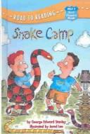 Snake Camp (Road to Reading Mile 4: First Chapter Books)