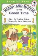 Download Green Time (Henry and Mudge)