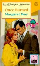 Once Burned  (Family Ties) (Harlequin Romance, No 3381) by Margaret Way