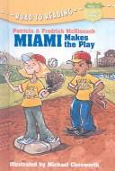 Download Miami Makes the Play (Road to Reading Mile 5 (Chapter Books))