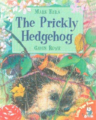 The Prickly Hedgehog