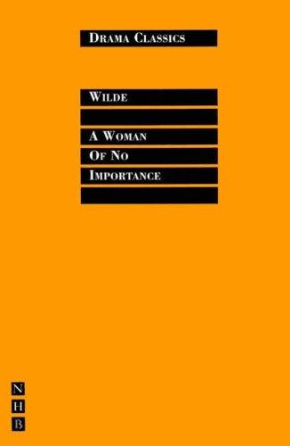 Download A Woman of No Importance (Drama Classics)