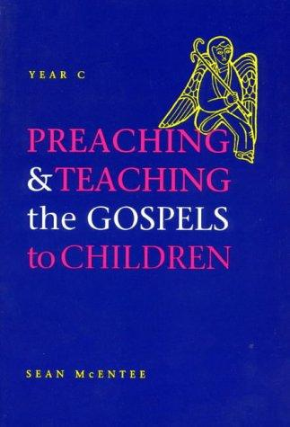 Download Preaching and Teaching the Gospels to Children