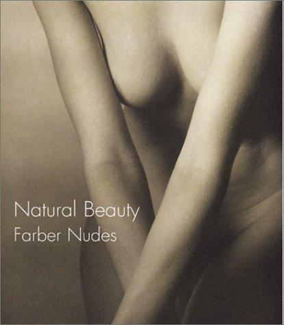 Image for Natural beauty : Farber nudes