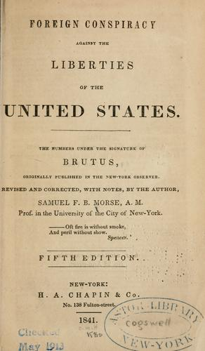 Download Foreign conspiracy against the liberties of the United States