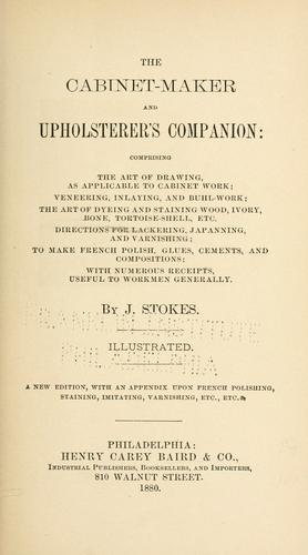 The cabinet-maker and upholsterer's companion