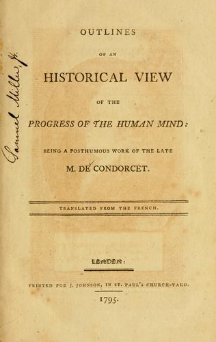 Outlines of an historical view of the progress of the humanmind