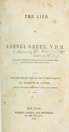 Download The life of Ashbel Green, V.D.M.