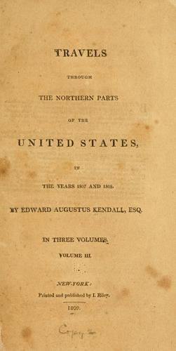 Download Travels through the northern parts of the United States, in the years 1807 and 1808.
