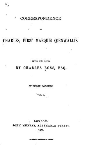 Correspondence of Charles, first Marquis Cornwallis.