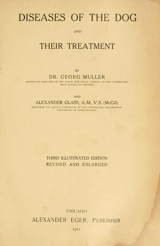 Diseases of the dog and their treatment