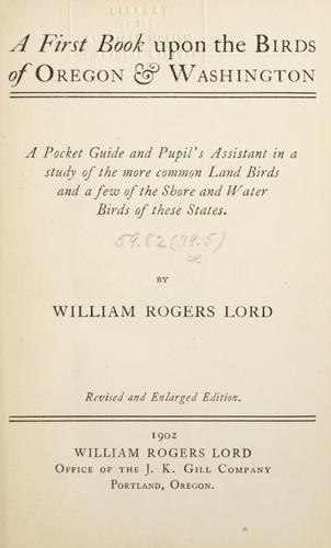 Download A first book upon the birds of Oregon & Washington