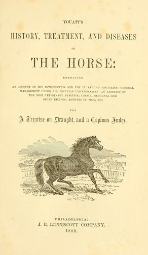 Youatt's history, treatment, and diseases of the horse …