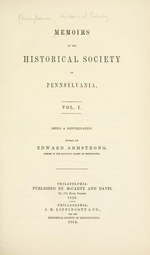 Memoirs of the Historical society of Pennsylvania.