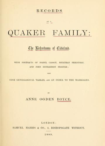 Download Records of a Quaker family:  the Richardsons of Cleveland.