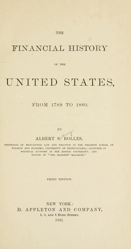 The financial history of the United States, from 1789 to 1860.