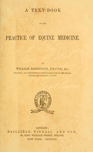 Download A text-book of the practice of equine medicine