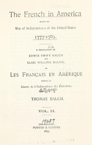 Download The French in America during the war of independence of the United States, 1777-1783.