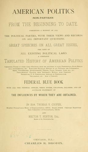 Download American politics (non-partisan) from the beginning to date.