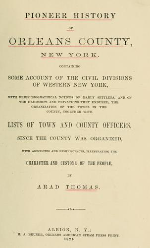 Download Pioneer history of Orleans county, New York.
