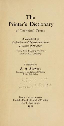 The printer's dictionary of technical terms by A. A. Stewart