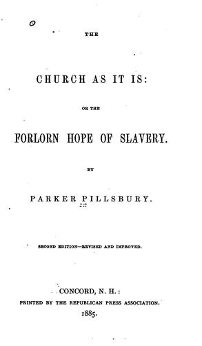 Download The church as it is, or, The forlorn hope of slavery