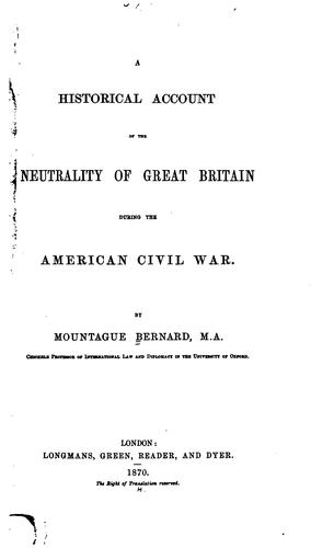 A historical account of the neutrality of Great Britain during the American Civil War