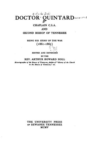 Download Doctor Quintard, chaplain C. S. A. and second bishop of Tennessee