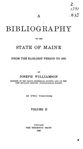 Download A bibliography of the state of Maine from the earliest period to 1891