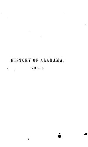 Download History of Alabama, and incidentally of Georgia and Mississippi