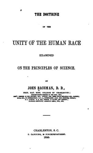 The doctrine of the unity of the human race examined on the principles of science