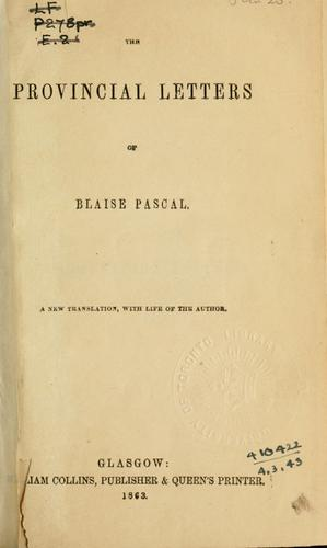 Download The provincial letters of Blaise Pascal.