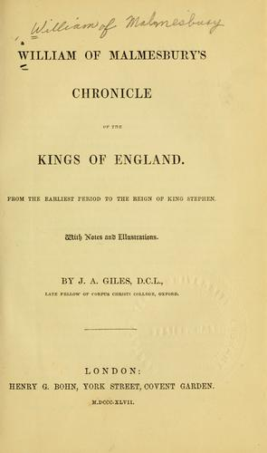 William of Malmesbury's Chronicle of the kings of England.