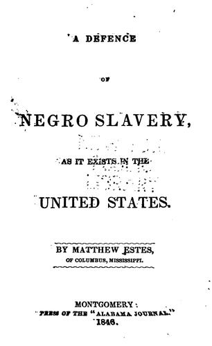 Download A defence of Negro slavery, as it exists in the United States