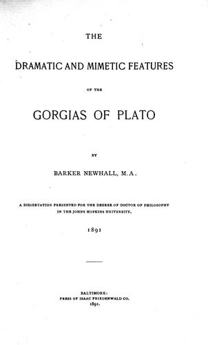 The dramatic and mimetic features of the Gorgias of Plato