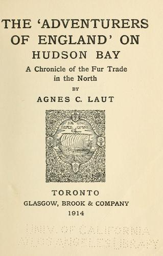 The 'Adventurers of England' on Hudson bay