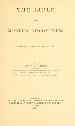 The Bible and modern discoveries by Harper, Henry A.