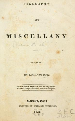 Biography and miscellany …