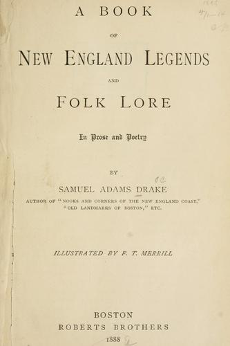 Download A book of New England legends and folk lore in prose and poetry