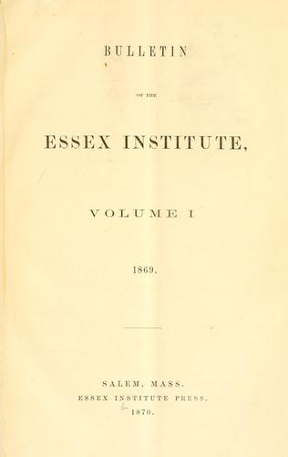 Bulletin of the Essex Institute.