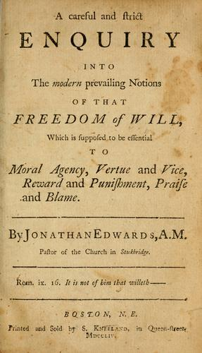 Download A careful and strict enquiry into the modern prevailing notions of that freedom of will