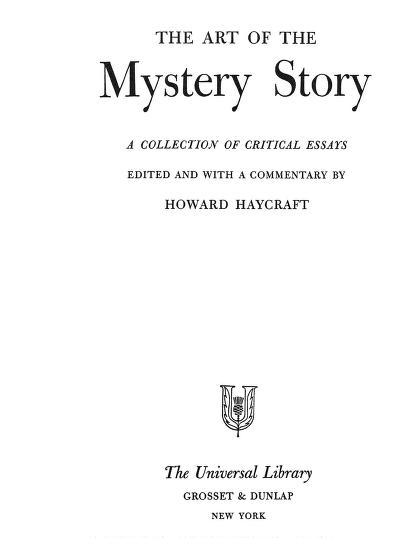 The Art Of The Mystery Story By Howard Haycraft