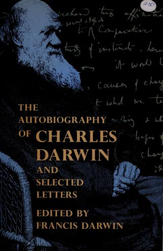 Cover of: Autobiography and selected letters | Charles Darwin